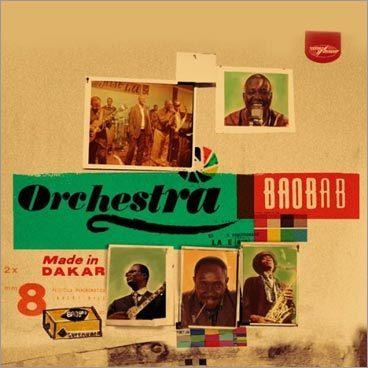 Orchestra Baobab, 'Made in Dakar'