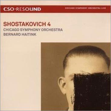 Shostakovich Symphony No. 4 -- Chicaco Symphony Orchestra, Bernard Haitink (conductor)