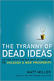 'The Tyranny of Dead Ideas'