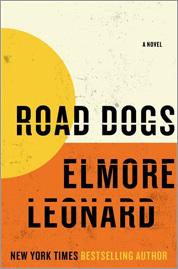 Elmore Leondard's 'Road Dogs'