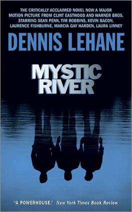 'Mystic River' by Dennis Lehane