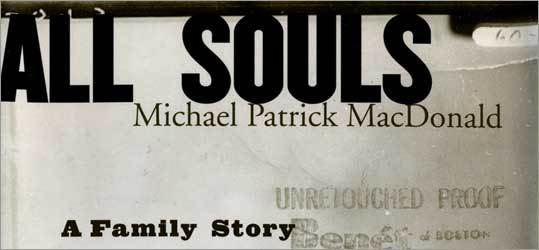 'All Souls' by Michael Patrick MacDonald.