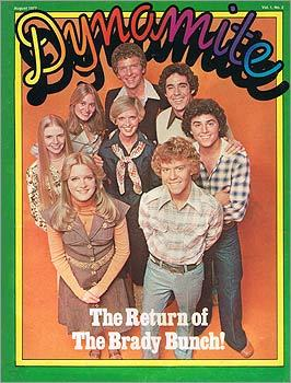 "Cover of Dynamite!: ""You like that shirt? My mom liked that shirt, a lot. You should have seen the clothes my mom was buying for me. She was just buying the craziest things. And that headline, 'The Return of the Brady Bunch,' it's almost like a sci-fi horror movie. We're going to kill you with color!''"