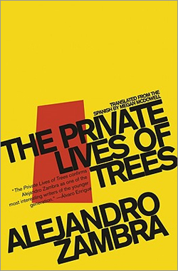 'The Private Lives of Trees' by Alejandro Zambra