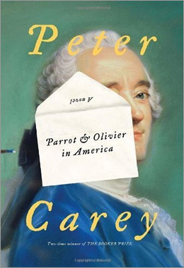 'Parrot & Olivier in America' by Peter Carey