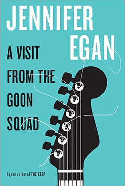 'A Visit from the Goon Squad' by Jennifer Egan
