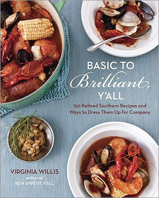 "AS AMERICAN AS . . . ALSO NOTABLE: ""American Flavor'' by Andrew Carmellini; ""Basic to Brilliant, Y'all: 150 Refined Southern Recipes and Ways to Dress Them Up for Company'' by Virginia Willis (pictured)."