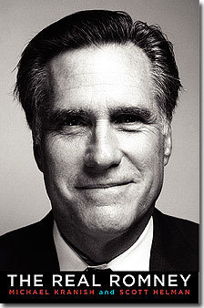 'The Real Romney' by Michael Kranish and Scott Helman of The Boston Globe