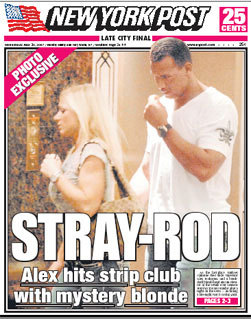 "This can't be good for the Yankees: ""As the last-place Yankees continued their slide, superstar Alex Rodriguez and a bombshell blonde head into an elevator at the swank Four Seasons Hotel in Toronto Sunday after a night on the town -- including a late-night visit to a strip joint."" A-Rod also caused waves on the field when he distracted a Jays infielder who was trying to catch a pop up."
