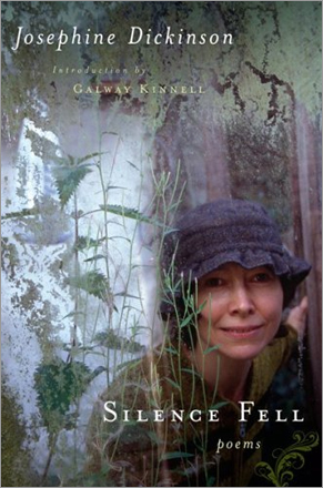 'Silence Fell,' by Josephine Dickinson. This English composer and poet's life could not be fiction _ too implausible. Profoundly deaf since age 6, in her 40s she married an 85-year-old Cumbrian farmer, learned the farm ways, and took care of him to the end of his life in 2004. She has never heard these starkly beautiful poems about lambs, life, and improbable love.