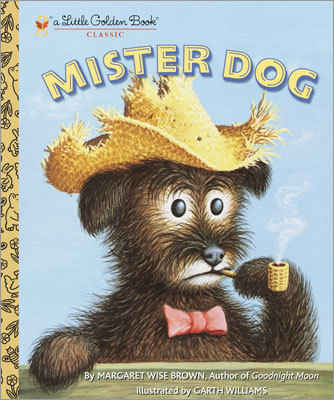 "'Mister Dog: The Dog Who Belonged to Himself' By Margaret Wise Brown Conservative theme: The author of 'Goodnight, Moon' tells the story of a self-sufficient dog who ""was a--conservative--...dinner at dinner time, lunch at lunchtime, breakfast in time for breakfast."" Liberal theme: The author of 'Goodnight, Moon' tells a story of radical emancipation, in which a ""dog who belonged to himself"" and a ""boy who belonged to himself"" set up housekeeping with no masterly or parental authority."