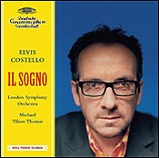 Elvis Costello on the cover of the Il Sogno CD