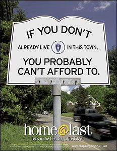 An advertisement from the Citizens' Housing and Planning Association promotional campaign on the need for more affordable housing in Boston's western suburbs.