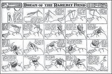 In 'Dream of the Rarebit Fiend,' a strip first published in 1904 in the New York Evening Telegram, Winsor McCay's characters experienced a nightmare world after eating too much rarebit (spicy cheese on toast).