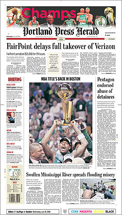 Maine's Portland Press Herald ran a photo of Paul Pierce holding the team's championship trophy above his head.