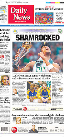 The cover of the Los Angeles Daily News featured a main headline lamenting how the Lakers were 'Shamrocked' by the Celtics win.