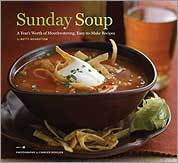'Soups are foolproof for everybody,' says Betty Rosbottom, author of Sunday Soup . 'If you're a beginner or experienced cook, they are so forgiving.' Baking is all about precise measurements, she says, but soups can be easily fixed with a dash of this or a splash of that. Her personal favorite from the book? A root soup that's simple, cheap, and tasty.