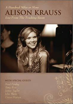 Alison Krauss 'A Hundred Miles or More: Live From the Tracking Room'