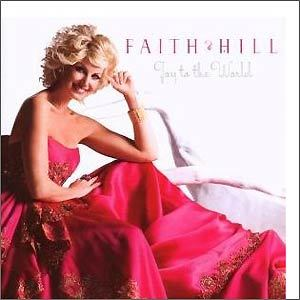 Faith Hill 'Joy to the World'