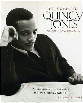 'The Complete Quincy Jones: My Journeys & Passions'