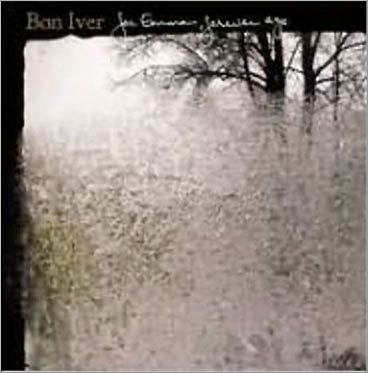Bon Iver, 'For Emma, Forever Ago'