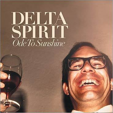 Delta Spirit, 'Ode to Sunshine'