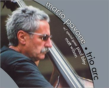 Mario Pavone 'Trio Arc'