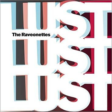The Raveonettes 'Lust Lust Lust'