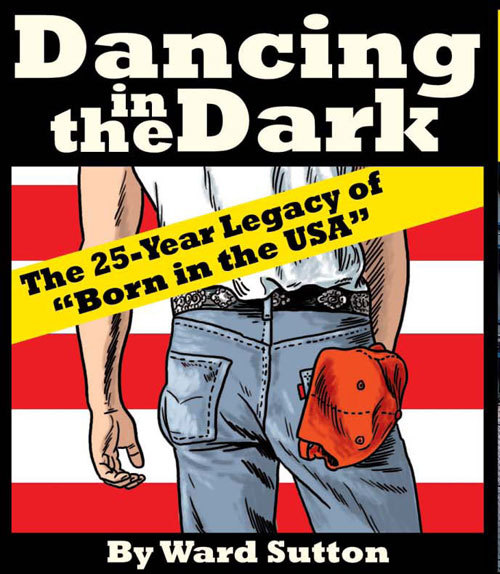 Cartoonist Ward Sutton explores the 25-year legacy of the song 'Born in the USA.' Sutton is a New York artist and author of 'Drawn To Read,' illustrated book reviews for bnreview.com.