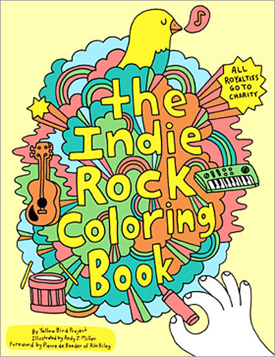 Indie Rock Coloring Book Price: $10 What's an indie rocker to do on a lazy Sunday afternoon while listening to their favorite tracks by MGMT and Broken Social Scene? Color, that's what. This 32-page coloring book offers hand-illustrated designs related to over 25 musicians. So let your indie spirit roam free, and remember that no one will judge you when you color outside the lines.