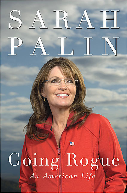 A book deal The former Alaska governor and Republican vice presidential nominee took in at least $1.25 million for her 2009 memoir, 'Going Rogue,' according to financial disclosure records reported by CBS Palin shrugged off reports that her advance for the book was as high as $11 million, but resigned from public office before it was published, making her total compensation difficult to pin down.
