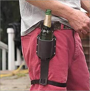 Beer holster Price : $29.95 This hip-mounted bottle holder is ideal for the handyman who needs a place to put his cold one. It also makes for a nifty conversation piece and a daring fashion statement.