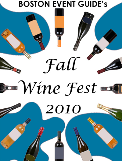 Fall Wine Fest Nov. 13 Taste the wines of the world without leaving Boston. Guests will be given 'passports' as maps to guide them as they explore a variety of regional wines. Two sessions: 1-5 p.m., $59; 6-10 p.m., $69. Boston Center for the Arts , Boston. bostoneventguide.com . - Find more fairs and festivals