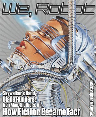3. We, Robot: Skywalker's Hand, Blade Runners, Iron Man, Slutbots, and How Fiction Became Fact By Mark Stephen Meadows ($19.95, Lyons Press) If you grew up like I did on a steady diet of 'The Jetsons,' 'The Six Million Dollar Man,' 'Star Wars,' and 'The Terminator,' then you've been wondering when all your robot fantasies might become true. But unlike personal jet packs (never happened) and hover craft (another back-of-comic-book pipe dream), cyborgs, androids, and avatars are real. With wit and insight, Mark Stephen Meadows separates science fiction from actual fact, navigating the ethically sketchy territory of domestic robots and autonomous military robots, artificial hands, and artificial emotions. 'We, Robot' raises the crucial questions that robot-makers largely ignore. In doing so, Meadows shows us that in our quest to create more and more life-like robots, we've become more robotic ourselves.