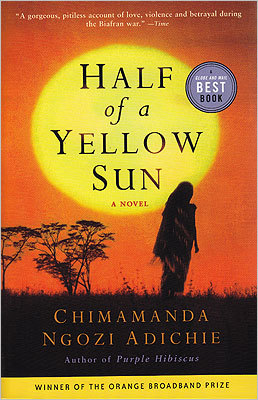 Half of a Yellow Sun By Chimamanda Ngozi Adichie This novel by award-winning author Chimamanda Adichie depicts a seminal moment in African history as a civil war, known as the Biafran War, broke out in Nigeria following the end of British rule as the country struggled to establish governance.