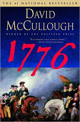 1776 By David McCullough This book depicts the events surrounding the start of the American Revolution and details the battles against the British red coats.