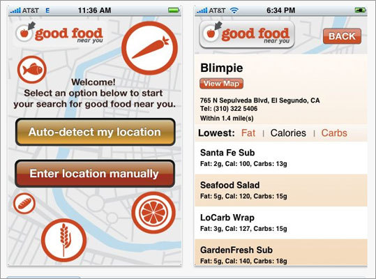 Good For Near You GoodFoodNearYou is a location based search that lets users can search to find the healthiest restaurant food options closest to their location. Users can easily navigate restaurant menus to find the nutritional information for food options and sort food by lowest fat, calories, and carbohydrates or closest distance. Available for: iPhone, Android, Blackberry Price: Free