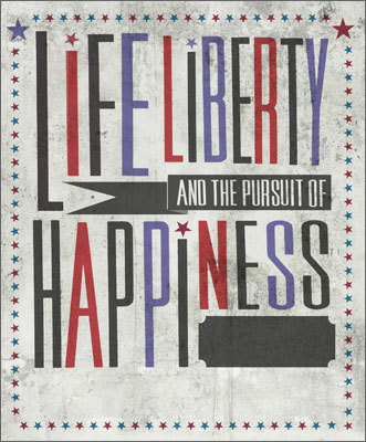 Life Liberty And The Pursuit Of Happiness Quote Amusing Life Liberty And The Pursuit Of Happiness  The Boston Globe