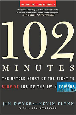 '102 Minutes' by Jim Dwyer and Kevin Flynn Reported from the perspectives of those inside the towers, '102 Minutes' captures the little-known stories of ordinary people who took extraordinary steps to save themselves and others. The authors rely on hundreds of interviews with rescuers, thousands of pages of oral histories, and countless phone, e-mail, and emergency radio transcripts to tell the story. Description from Barnes & Noble .