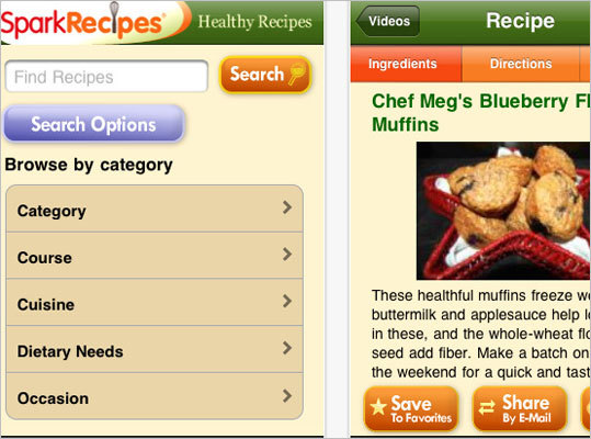 Spark recipes This app lets you browse and search more than 190,000 recipes, plus save your favorites. You can browse by course, ethnicity, preparation time, and more. It also provides calorie information. Available for: iphone, Blackberry, Android Price: Free