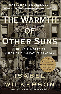 The Warmth of Other Suns Written by: Isabel Wilkerson Recommended by: Theodore C. Landsmark, president, Boston Architecture College 'The work is an inspiring reminder (for me and others) of what followed the devastating conditions of American slavery and Reconstruction, and preceded the successes brought about by the Civil Rights Movement of the 1950s and '60s. This triumphant book won the National Book Critics Circle Award, and is a deeply moving work of non-fiction.'