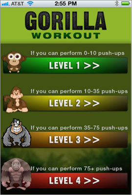 Gorilla Workout Gorilla Workout is a fast-paced, no-equipment series of more than 40 exercises. Each exercise targets specific muscle groups to help you strengthen and tone your core, abs, chest, back, arms, and legs, and burn fat. Price: $1.99.