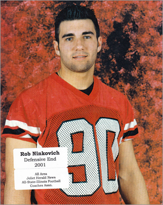 Rob Ninkovich School: Lincoln-Way Central High School, New Lenox, Ill. 'Back in high school he always wanted to be the best,' said Steve Provis, who was Ninkovich's position coach in high school. 'He was the first to show up and the last to leave. He was highly respected. All the success he had he would always deflect it to others. It's the perfect fit where he is now. I think he and Bill Belichick work so well together.' Did they see him as a Super Bowl starter? 'It's funny, he always excelled, but we didn't see him going beyond Division 1 in college. But he took an opportunity and ran with it.'