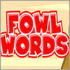Fowl Words