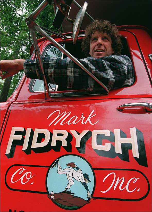 Former Detriot Tiger pitcher, Mark Fidrych, ran his own small trucking company