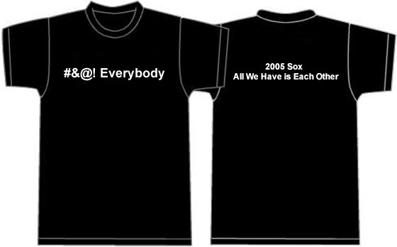 2005 Sox Theme T-shirts