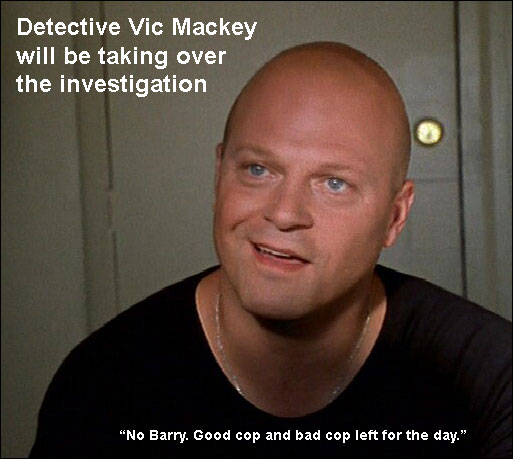 Detective Vic Mackey Takes Over Investigation