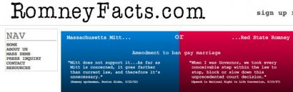 The site, called RomneyFacts.com, will present a wealth of documents on Mitt Romney such as personal financial disclosure statements he filed as governor, policy proposals he put forward in his 2002 campaign, and several old campaign ads. The Massachusetts Democratic Party unveiled an early version of the website earlier this summer.
