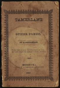 """Tamerlane and Other Poems,'' Poe's first book of poems, published in 1827, will be on display at the Boston Public Library."