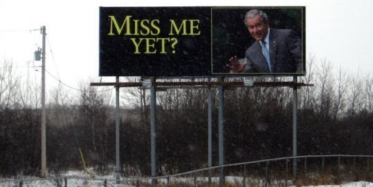 A pro-George W. Bush billboard is slated to overlook Interstate 35 in Wyoming, Minn., until the end of the month.